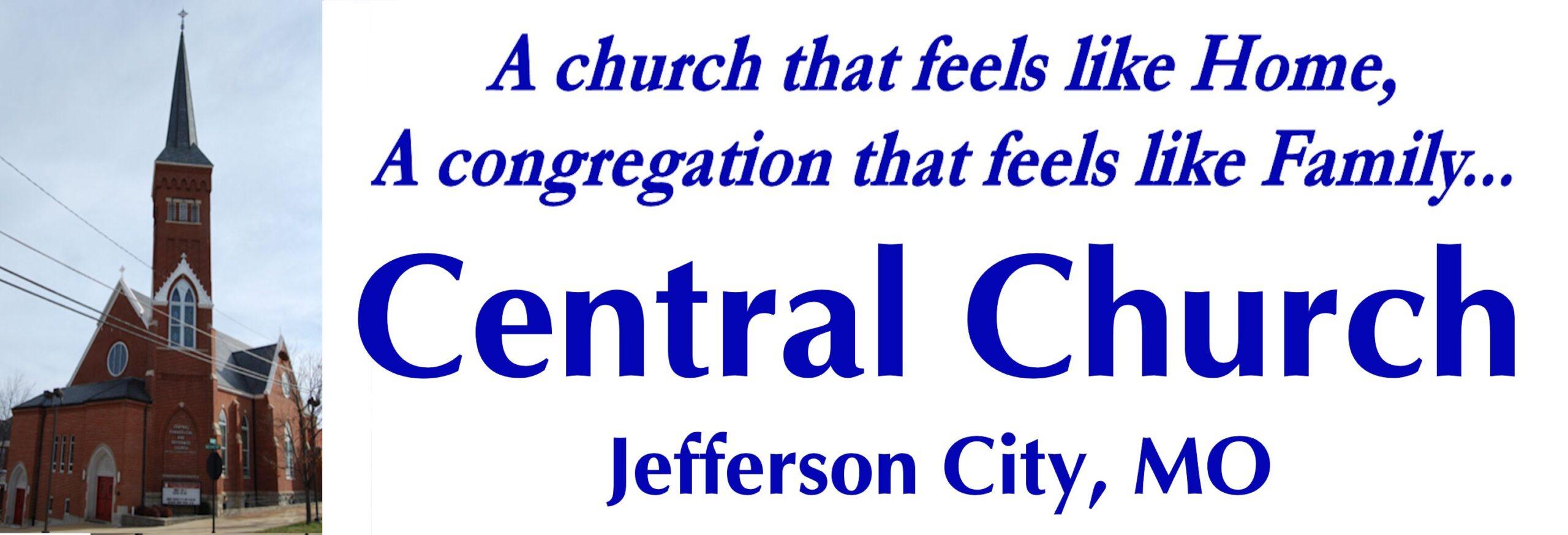 Central Church - Jefferson City, MO